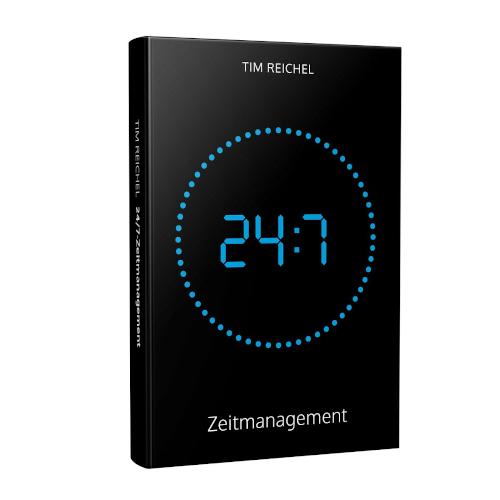 Tim Reichel: 24/7-Zeitmanagement: Das Zeitmanagement-Buch für alle, die keine Zeit haben, ein Zeitmanagement-Buch zu lesen (Prinzipien, Methoden und Beispiele für schnelle Erfolge und nachhaltige Verbesserungen)