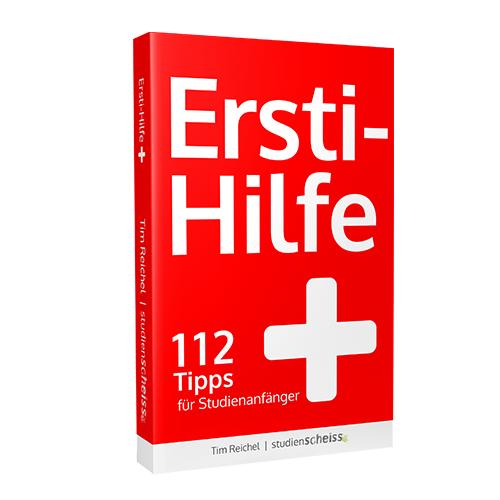 Tim Reichel: Ersti-Hilfe: 112 Tipps für Studienanfänger - erfolgreich studieren ab der ersten Vorlesung